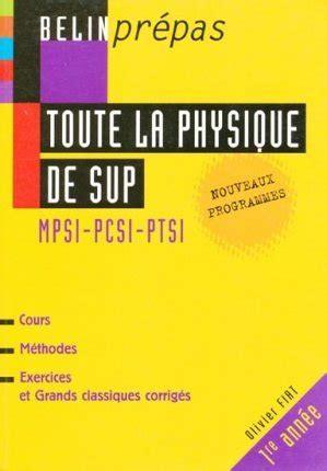 Toute La Physique De Sup Mpsi Pcsi Ptsi