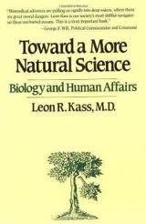 Toward A More Natural Science Biology And Human Affairs