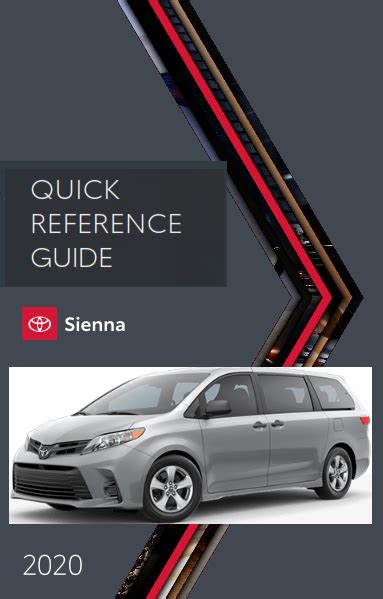 Toyota Sienna Quick Reference Guide