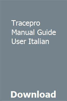 Tracepro Manual Guide User Italian
