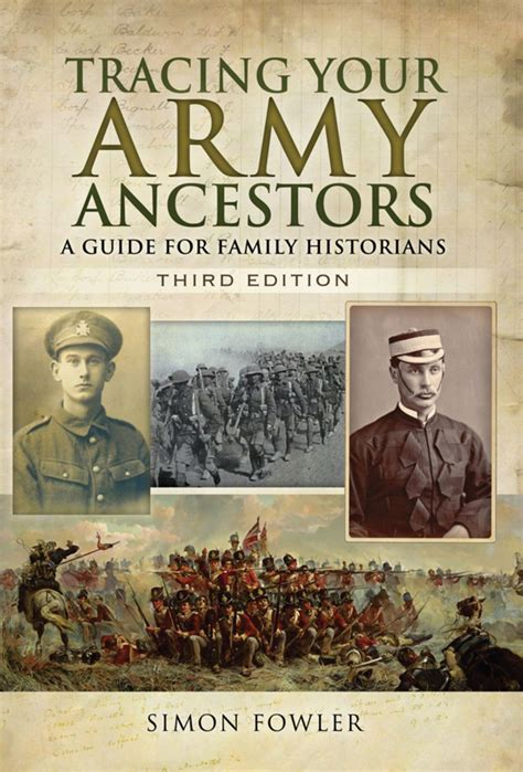 Tracing Your Army Ancestors Third Edition A Guide For Family Historians English Edition