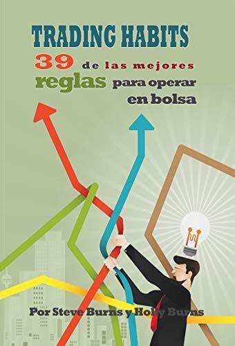 Trading Habits 39 De Las Mejores Reglas Para Operar En Bolsa