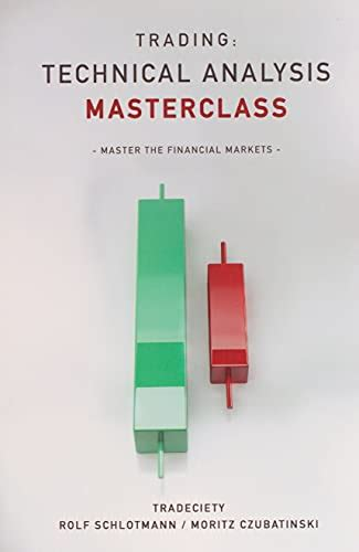 Trading Technical Analysis Masterclass Master The Financial Markets English Edition