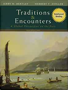 Traditions And Encounters A Global Perspective On The Past Nasta Hardcover Reinforced High School Binding By Terri