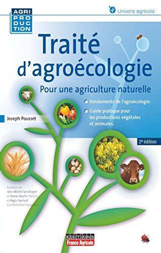 Traité d'agroécologie 2e ed (Agriproduction)