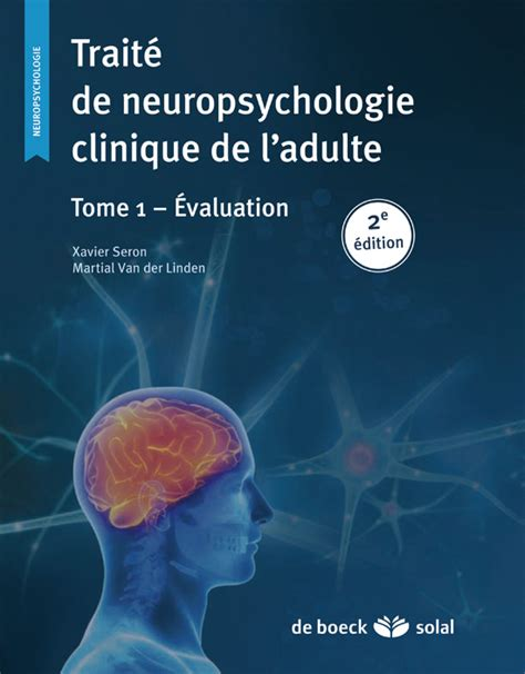 Traite De Neuropsychologie Clinique Tome 1