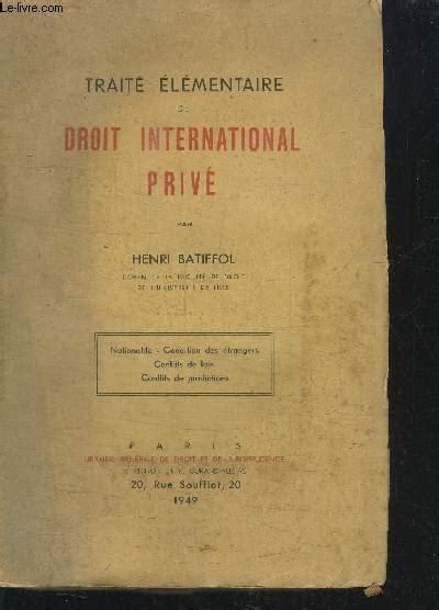 Traite Elementaire De Droit International Prive