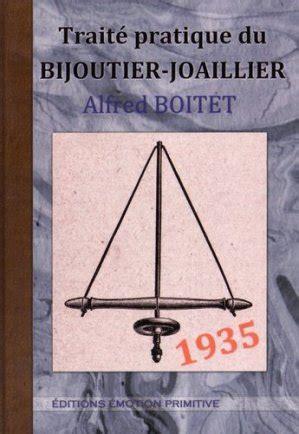 Traite Pratique Du Bijoutier Joaillier