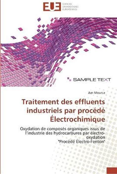 Traitement Des Effluents Industriels Par Procede Electrochimique