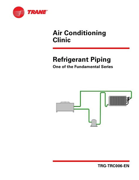 Trane Refrigerant Piping Application Guide