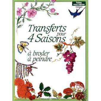 Transferts Pour 4 Saisons A Broder A Peindr