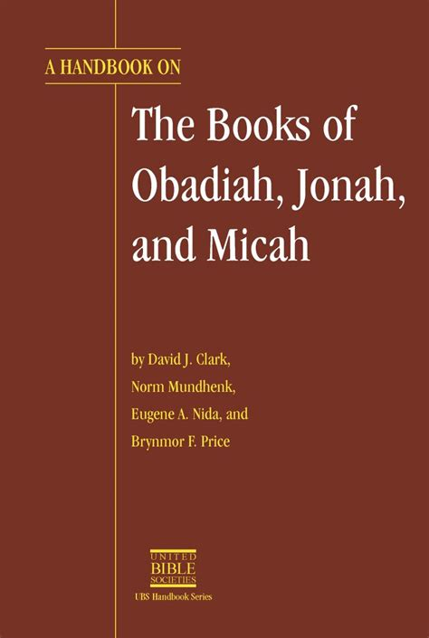 Translator S Handbook On The Books Of Obadiah And Micah