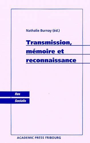 Transmission Memoire Et Reconnaissance