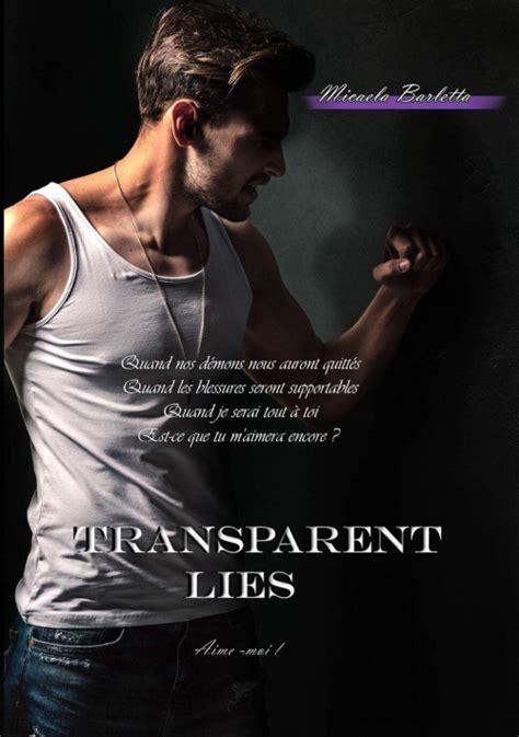Transparent Lies Aime Moi Saga T 3