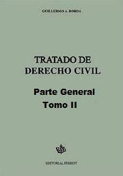 Tratado de Derecho Civil - Parte General - 2 Tomos