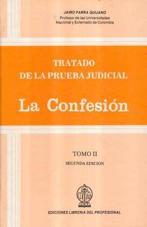 Tratado de Probática Judicial. Tomo II: La Prueba de la Titularidad.