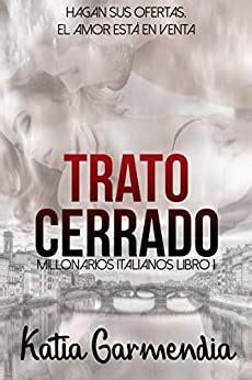 Trato Cerrado Un Matrimonio De Conveniencia Romance Erotico Millonarios Italianos No 1