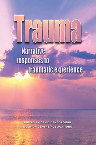 Trauma Narrative Responses To Traumatic Experience