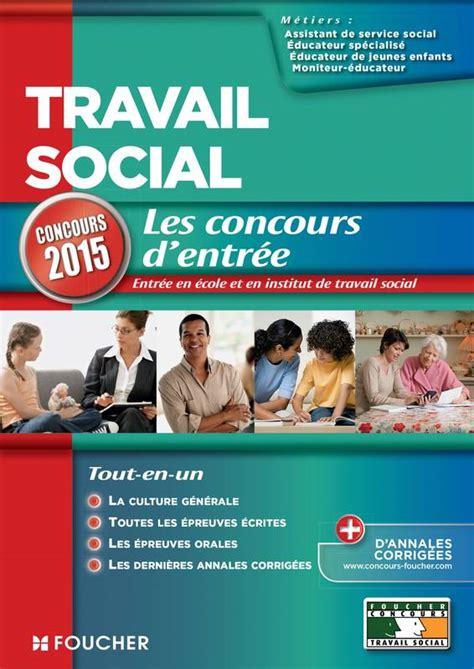 Travail Social Concours D Entree 2015 No15 Concours Travail Social