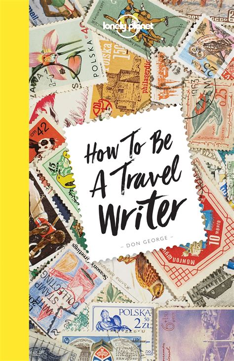 Travel Writing Lonely Planet How To Guides