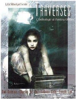 Traverses L Anthologie De Fantasy Urbaine