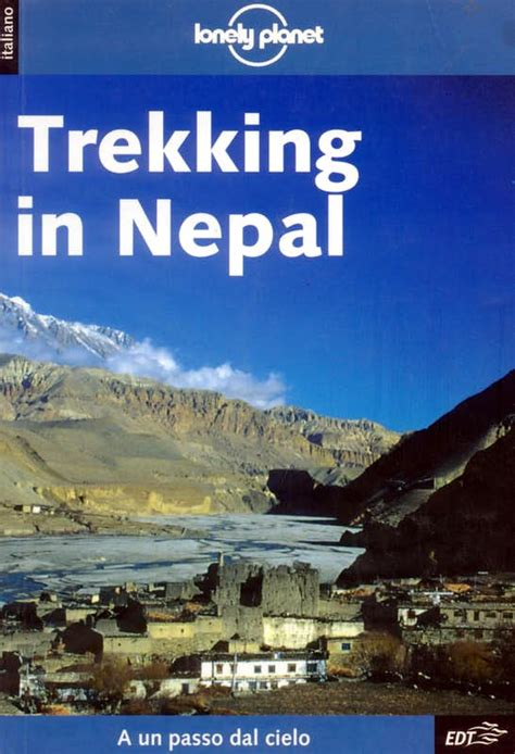 Trekking Guide In Nepal Lonely Planet