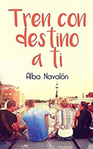 Tren Con Destino A Ti