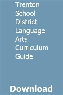 Trenton School District Language Arts Curriculum Guide