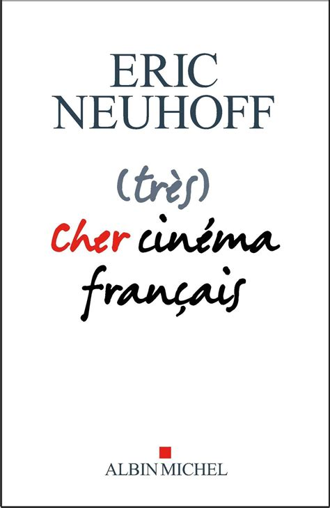 Tres Cher Cinema Francais