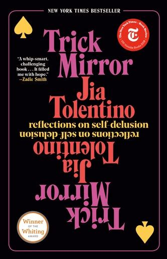 Trick Mirror Reflections On Self Delusion
