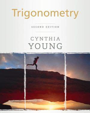 Trigonometry Second Edition Cynthia Young Even Answers