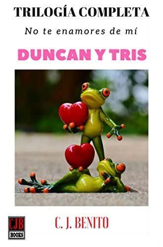 Trilogia Duncan Y Tris