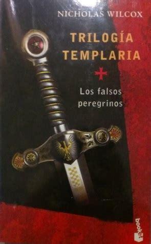 Trilogia Templaria I Los Falsos Peregrinos 1