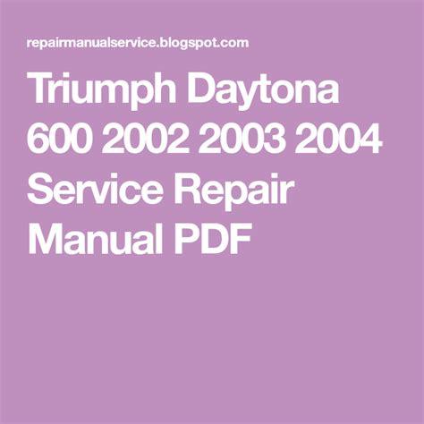 Triumph Daytona 600 Repair Manual 2002 Onwards