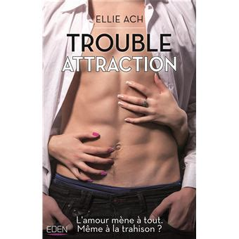 Trouble Attraction