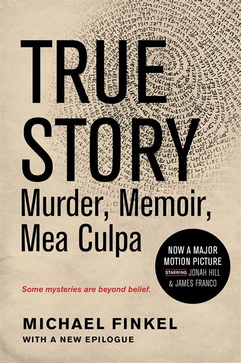 True Story Murder Memoir Mea Culpa Michael Finkel