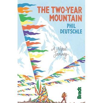 Two Year Mountain A Nepal Journey Bradt Travel Guides Travel Literature