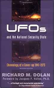 UFOs and the National Security State: Chronology of a Cover-up - 1941-1973