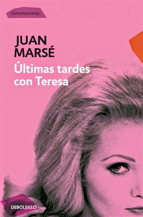 Ultimas Tardes Con Teresa Contemporanea