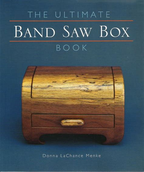 Ultimate Band Saw Box Book, The