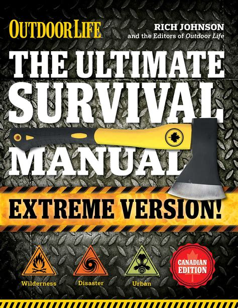 Ultimate Survival Manual Canadian Edition
