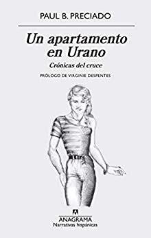 Un Apartamento En Urano Cronicas Del Cruce 625 Narrativas Hispanicas