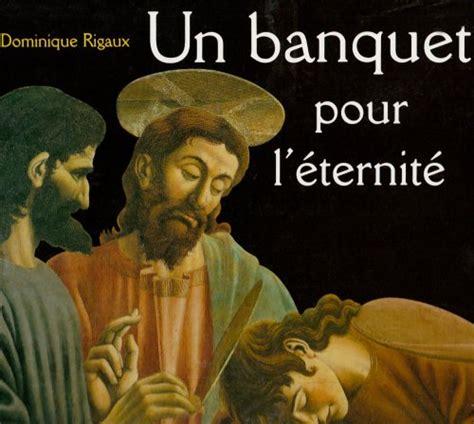 Un Banquet Pour L'eternite: La Cene D'andrea Del Castagno (Un Certain Regard)