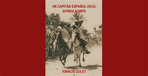 Un Capitan Espanol En El Afrika Korps