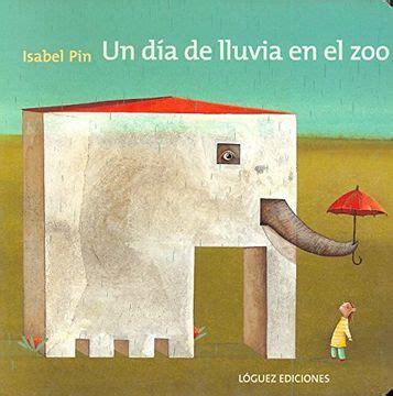 Un Dia De Lluvia En El Zoo Pequenologuez