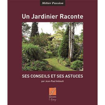 Un Jardinier Raconte