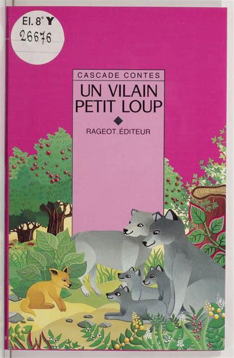 Un Vilain Petit Loup Et Autres Contes D Animaux