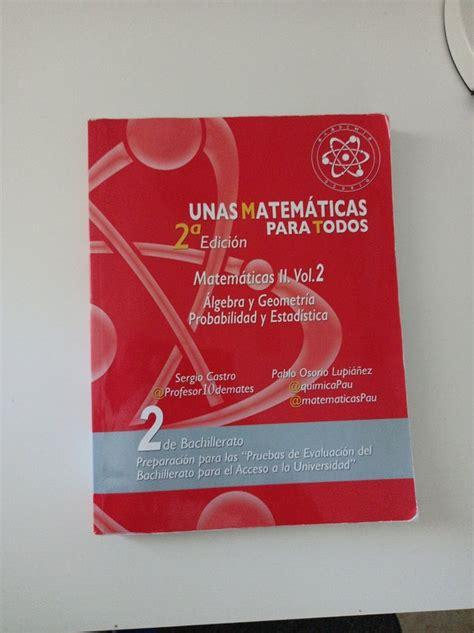 Unas Matematicas Para Todos 2