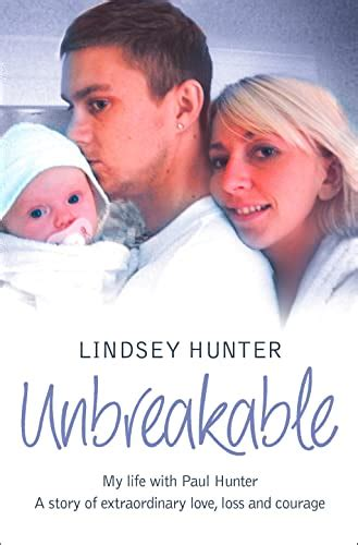 Unbreakable My Life With Paul Hunter A Story Of Extraordinary Love Loss And Courage