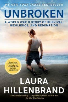 Unbroken: A World War II Story of Survival, Resilience, and Redemption: A World War II Story of Survival Resilience & Redemption